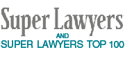 Selected to Super Lawyers and Super Lawyers Top 100 Lists